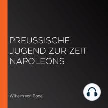 Preußische Jugend zur Zeit Napoleons