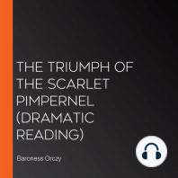 The Triumph of the Scarlet Pimpernel (Dramatic Reading)