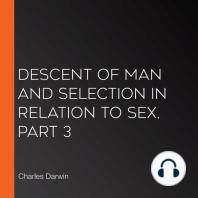 Descent of Man and Selection in Relation to Sex, Part 3