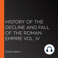 History of the Decline and Fall of the Roman Empire Vol. IV