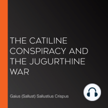 The Catiline Conspiracy and the Jugurthine War