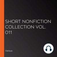 Short Nonfiction Collection Vol. 011