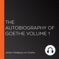 The Autobiography of Goethe Volume 1