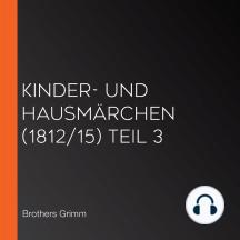Kinder- und Hausmärchen (1812/15) Teil 3
