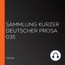 Sammlung kurzer deutscher Prosa 035