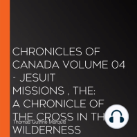 Chronicles of Canada Volume 04 - Jesuit Missions , The