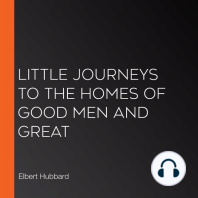 Little Journeys to the Homes of Good Men and Great