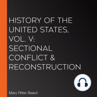 History of the United States, Vol. V: Sectional Conflict & Reconstruction