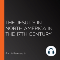 The Jesuits in North America in the 17th Century