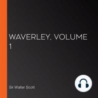 Waverley, Volume 1