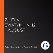Zhitiia Sviatykh, v. 12 - August