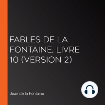 Fables de La Fontaine, livre 10 (version 2)