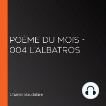 Poème Du Mois 004 Lalbatros By Charles Baudelaire And Librivox Community Audiobook Listen Online