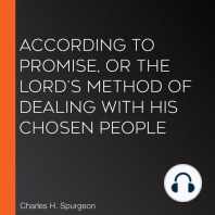 According to Promise, or The Lord's Method of Dealing with His Chosen People