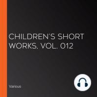Children's Short Works, Vol. 012
