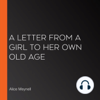 A Letter From A Girl To Her Own Old Age
