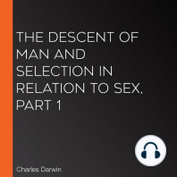 The Descent of Man and Selection in Relation to Sex, Part 1