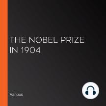 The Nobel Prize in 1904