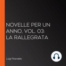 Novelle per un anno, vol. 03: La Rallegrata