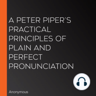 A Peter Piper's Practical Principles of Plain and Perfect Pronunciation