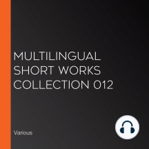 Multilingual Short Works Collection 012
