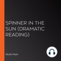 Spinner in the Sun (dramatic reading)