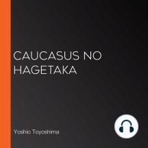 Caucasus no Hagetaka