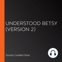 Understood Betsy (version 2)
