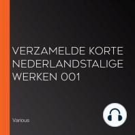 Verzamelde korte Nederlandstalige Werken 001