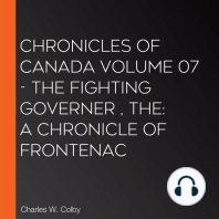 Chronicles of Canada Volume 07 - The Fighting Governer , The: A Chronicle of Frontenac