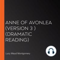 Anne of Avonlea (version 3 ) (dramatic reading)