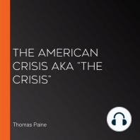 """The American Crisis aka """"The Crisis"""""""
