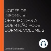 Noites de insomnia, offerecidas a quem não póde dormir, volume 2
