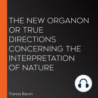 The New Organon Or True Directions Concerning The Interpretation of Nature