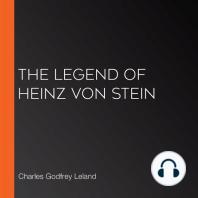 The Legend of Heinz von Stein