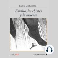 Emilio, los chistes y la muerte