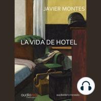 La vida de hotel
