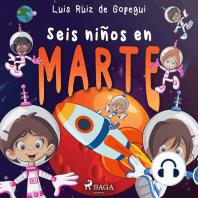 Seis niños en Marte