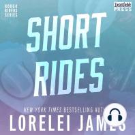 Short Rides