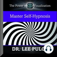 Master Self-Hypnosis