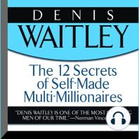 The 12 Secrets of Self-Made Multi-Millionaires