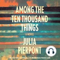 Among the Ten Thousand Things