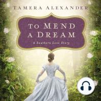 To Mend a Dream