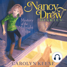 Mystery of the Midnight Rider: Nancy Drew Diaries, Book 3