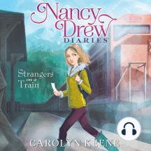 Strangers on a Train: Nancy Drew Diaries, Book 2