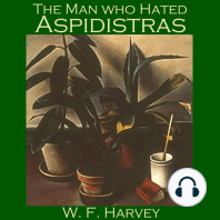 The Man who Hated Aspidistras