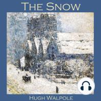 The Snow