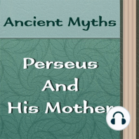 How Perseus and His Mother Came to Seriphos