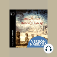 La melancolía de los hombres pájaro-Narrado