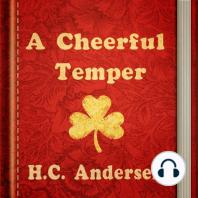 A Cheerful Temper
